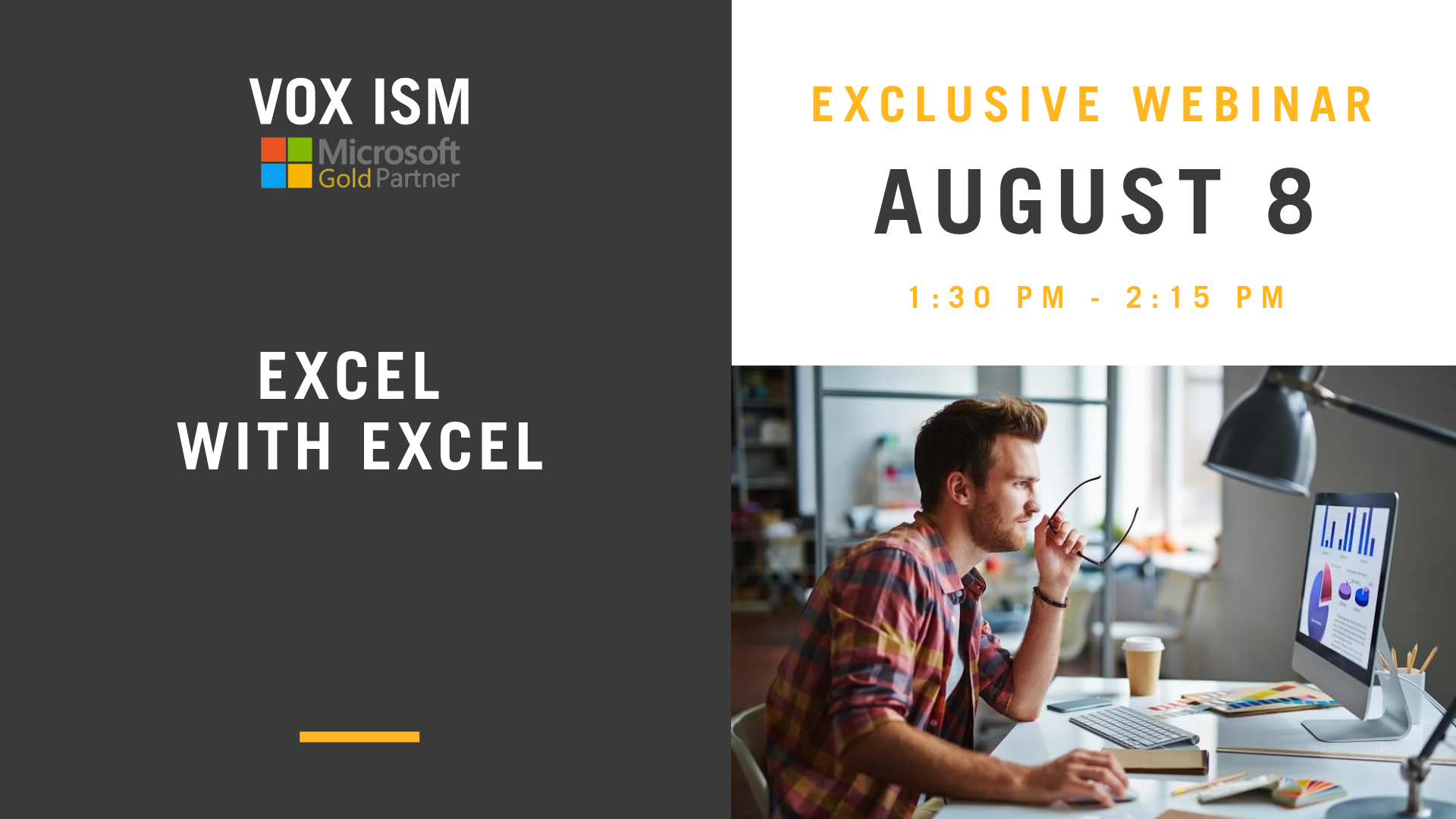 Excel with Excel - August 8 - Webinar - VOX ISM