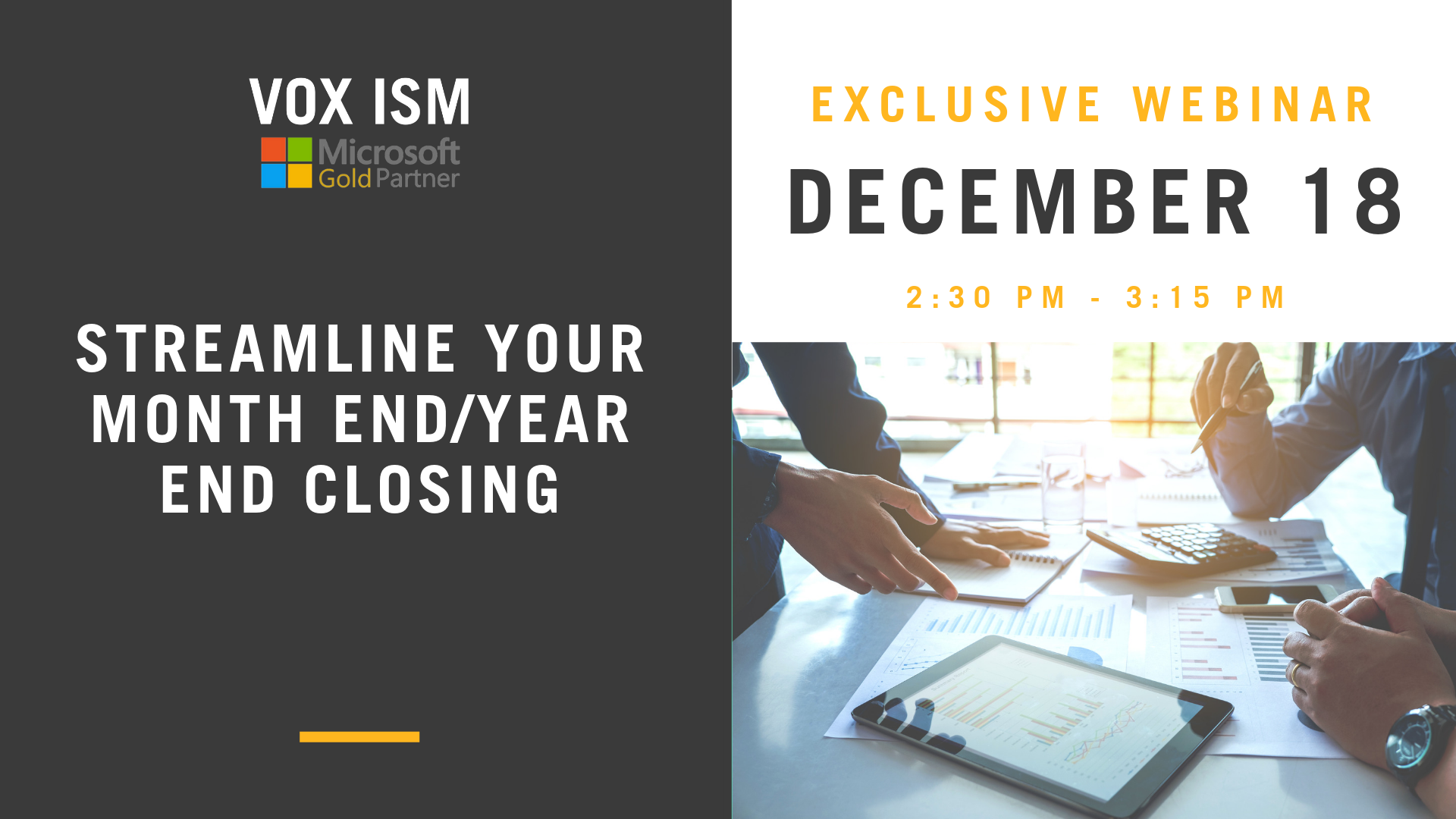 Streamline your month end/year end closing - December 18 - Webinar - VOX ISM