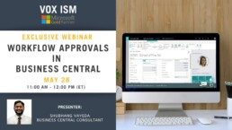 Workflow Approvals in Business Central - May 28 - Webinar VOX ISM