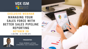 Managing your Sales force with BETTER Sales Pipeline Reporting - October 28 - Webinar
