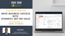 Drive Business Success with Dynamics 365 for Sales – September 9 – Webinar