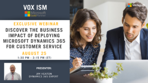 Discover the Business Impact of Deploying Microsoft Dynamics 365 for Customer Service - August 25 - Webinar